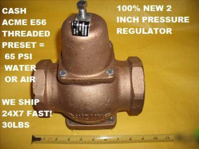cash acme pressure regulator 2 inch e 56 air water. Black Bedroom Furniture Sets. Home Design Ideas